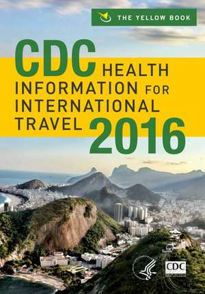 CDC Health Information for International Travel 2016