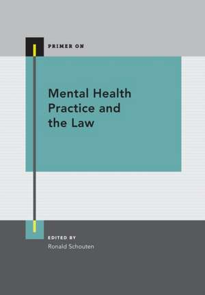 Mental Health Practice and the Law