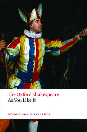 As You Like It: The Oxford Shakespeare de William Shakespeare