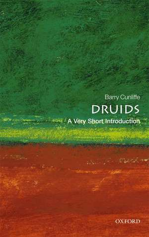 Druids: A Very Short Introduction de Barry Cunliffe