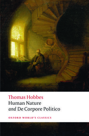The Elements of Law Natural and Politic. Part I: Human Nature; Part II: De Corpore Politico: with Three Lives de Thomas Hobbes