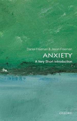 Anxiety: A Very Short Introduction de Daniel Freeman