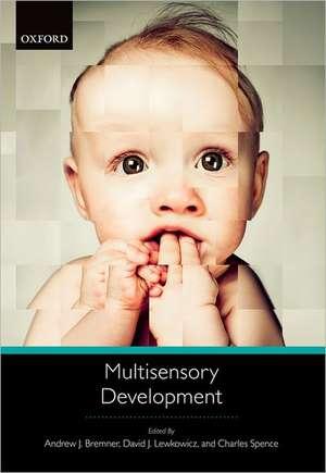 Multisensory Development de Andrew J. Bremner