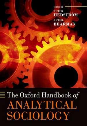 The Oxford Handbook of Analytical Sociology de Peter Hedström