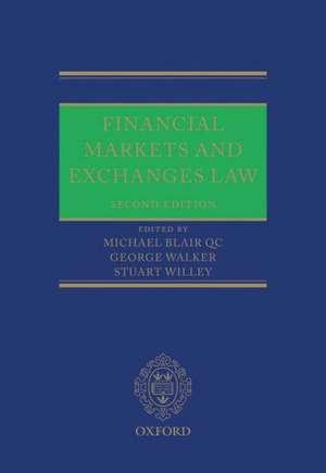 Financial Markets and Exchanges Law de Michael Blair QC