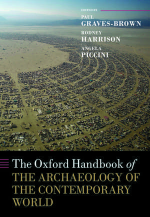 The Oxford Handbook of the Archaeology of the Contemporary World imagine
