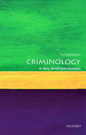 Criminology: A Very Short Introduction de Tim Newburn
