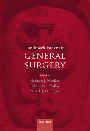 Landmark Papers in General Surgery