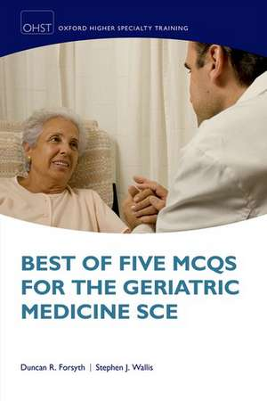 Best of Five MCQs for the Geriatric Medicine SCE