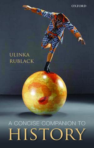 A Concise Companion to History de Ulinka Rublack