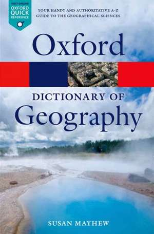 A Dictionary of Geography de Susan Mayhew