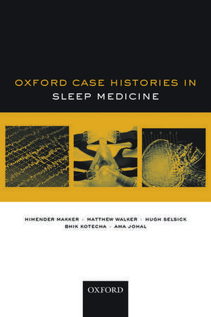 Sleep Medicine (Oxford Case Histories)