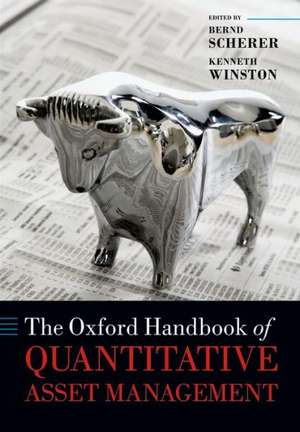 The Oxford Handbook of Quantitative Asset Management
