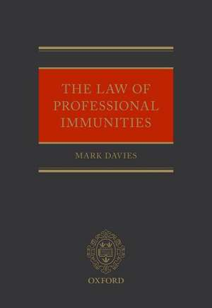 The Law of Professional Immunities