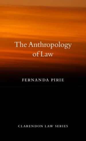 The Anthropology of Law