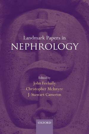 Landmark Papers in Nephrology