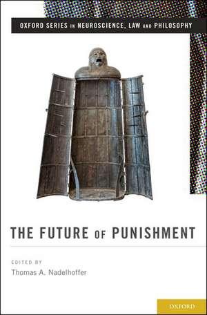 The Future of Punishment de Thomas A. Nadelhoffer