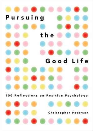 Pursuing the Good Life