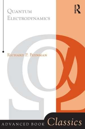 Quantum Electrodynamics de Richard P. Feynman