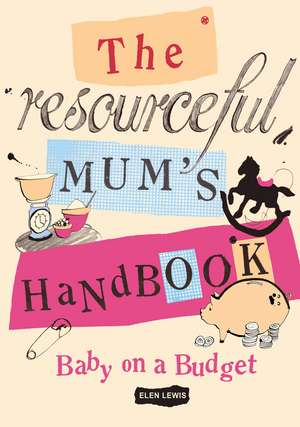 The Resourceful Mum's Handbook