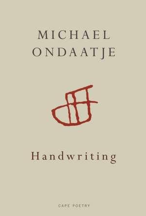 Handwriting de Michael Ondaatje
