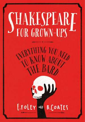Shakespeare for Grown-ups