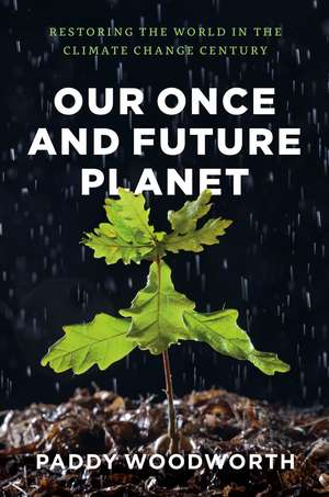 Our Once and Future Planet