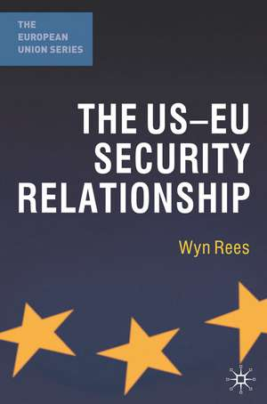 The US-EU Security Relationship