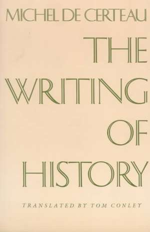 The Writing of History (Paper) de Michel De Certeau