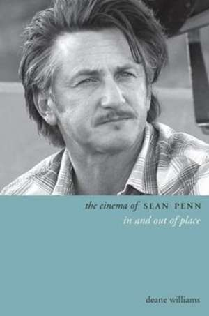 The Cinema of Sean Penn – In and Out of Place