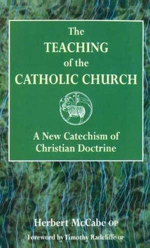 The Teaching of the Catholic Church de Herbert McCabe