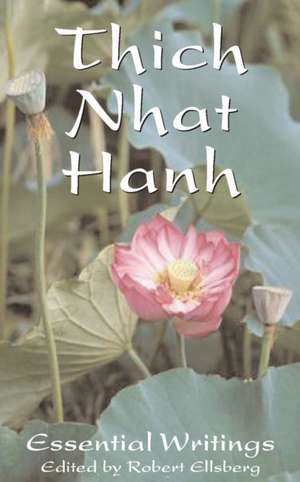 The Essential Thich Nhat Hanh de Thich Nhat Hanh