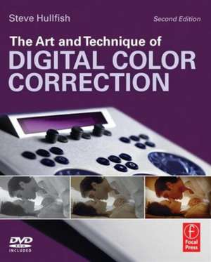 The Art and Technique of Digital Color Correction imagine