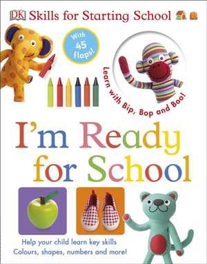 Skills for Starting School I'm Ready for School