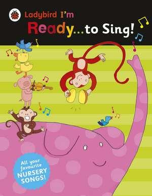 Ladybird I'm Ready to Sing!