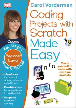 Coding Projects with Scratch Made Easy, Ages 8-12 (Key Stage 2) imagine