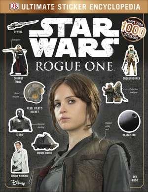 Star Wars Rogue One Ultimate Sticker Encyclopedia imagine