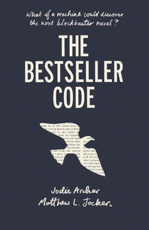The Bestseller Code de Matthew Jockers