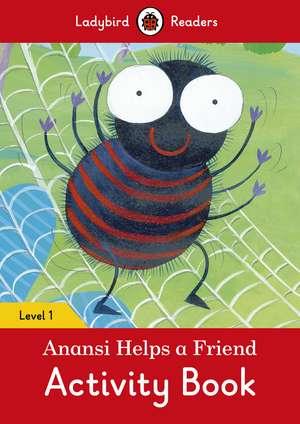 Anansi Helps a Friend Activity Book – Ladybird Readers Level 1 de Ladybird