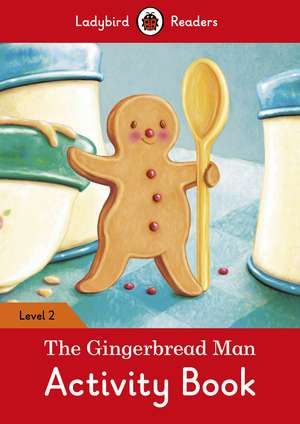 The Gingerbread Man Activity Book – Ladybird Readers Level 2 de Ladybird
