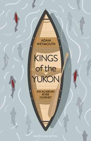 Kings of the Yukon