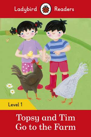 Topsy and Tim: Go to the Farm - Ladybird Readers Level 1 de Jean Adamson