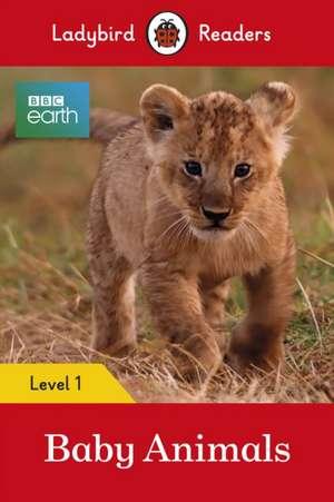 BBC Earth: Baby Animals - Ladybird Readers Level 1 de Ladybird