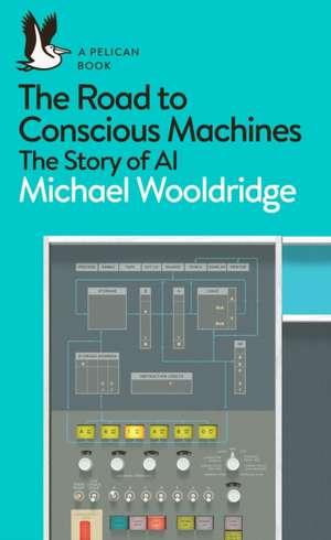 The Road to Conscious Machines imagine