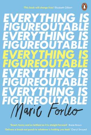 Everything is Figureoutable: The #1 New York Times Bestseller de Marie Forleo