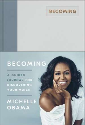 Becoming Journal, A Guided Journal for Discovering Your Voice imagine