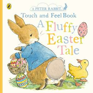 Peter Rabbit A Fluffy Easter Tale imagine