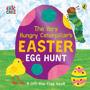 The Very Hungry Caterpillar's Easter Egg Hunt imagine