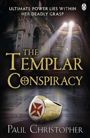 The Templar Conspiracy de Paul Christopher