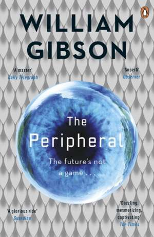 The Peripheral de William Gibson